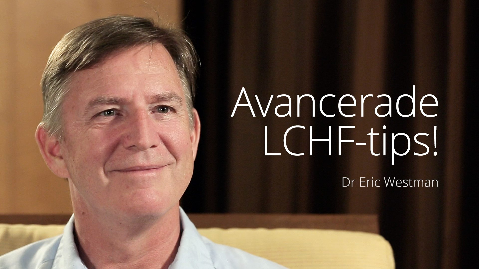Dr Eric Westman - Advanced Tips (LCC 2016)